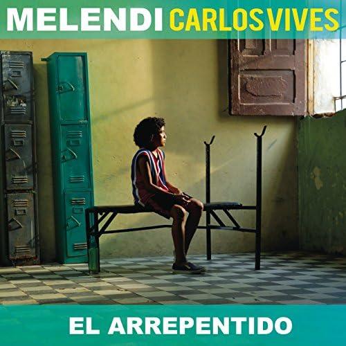 Melendi & Carlos Vives