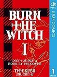 BURN THE WITCH 1 (ジャンプコミックスDIGITAL)