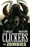 Clickers vs Zombies (English Edition)