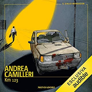 Km 123                   Di:                                                                                                                                 Andrea Camilleri                               Letto da:                                                                                                                                 Chiara Francese                      Durata:  2 ore e 38 min     304 recensioni     Totali 4,2