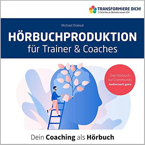 Hörbuchproduktion für Trainer und Coaches Titelbild