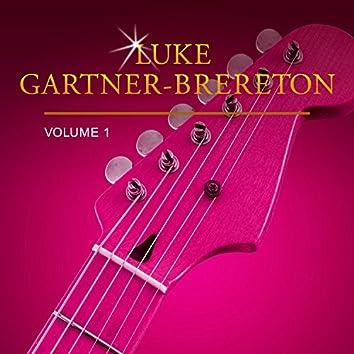 Luke Gartner-Brereton, Vol. 1