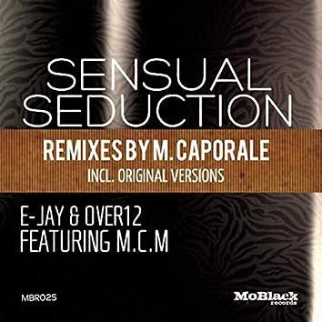 Sensual Seduction (Remixes By M. Caporale)