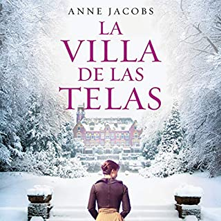 La villa de las telas [The Cloth Villa]                   Auteur(s):                                                                                                                                 Anne Jacobs,                                                                                        Marta Mabres Vicens - translator                               Narrateur(s):                                                                                                                                 Lara Ullod                      Durée: 19 h et 42 min     Pas de évaluations     Au global 0,0