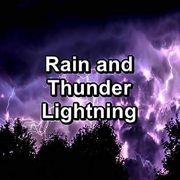 Rain and Thunder Lightning