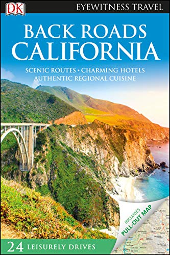 DK Eyewitness Back Roads California (Travel Guide)