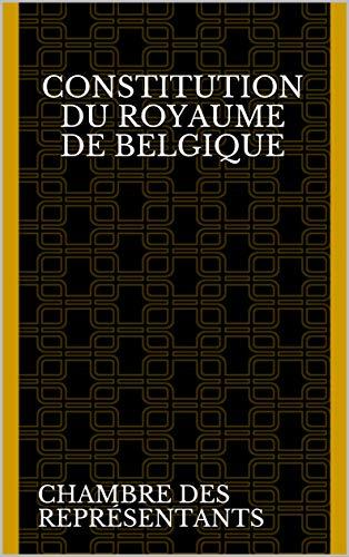 Constitution du Royaume de Belgique PDF Books