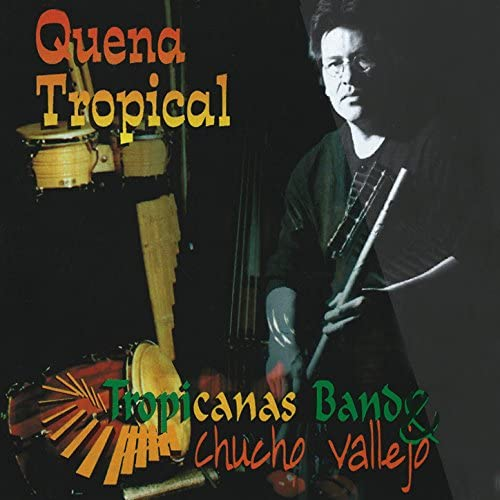 Tropicanas Band & Chucho Vallejo