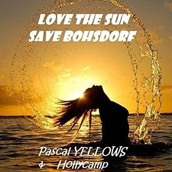 Love the Sun Save Bohsdorf