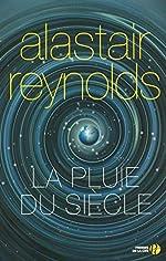 La Pluie du siècle d'Alastair REYNOLDS