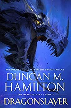 Dragonslayer (The Dragonslayer Book 1) by [Duncan M. Hamilton]