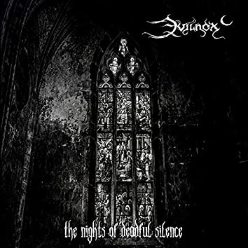 The Nights of Deadful Silence