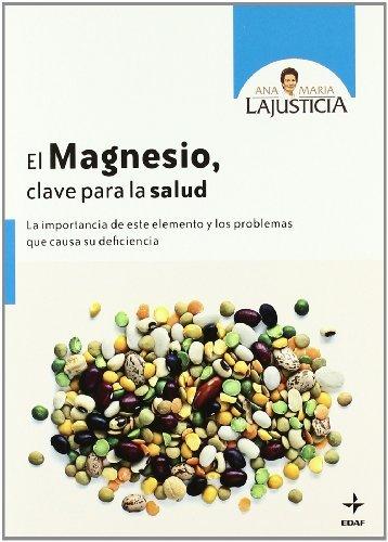 El magnesio, clave para la salud (Plus Vitae) (Spanish Edition)