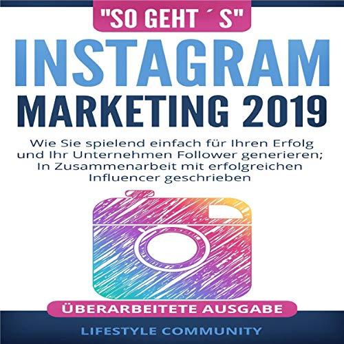 """So Geht´s"": Instagram Marketing 2019 Titelbild"