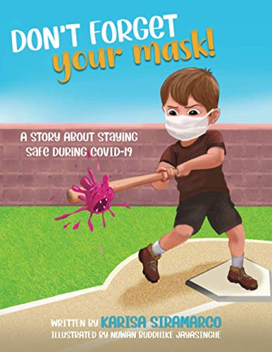 Don't Forget Your Mask!: A Children's Health Book Series