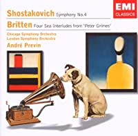 Shostakovich: Symphony No. 4 / Britten: Four Sea Interludes