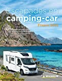 Guide Escapades en camping-car France 2021 Michelin