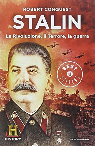 Stalin. La rivoluzione, il terrore, la guerra