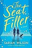 The Seat Filler: A Novel