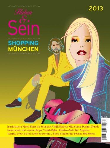 Haben & Sein 2013: Münchens Shopping Guide