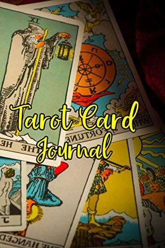 Tarot Card Journal: Tarot Journal For Recording & Interpreting Readings Easily with Customized Table of Content