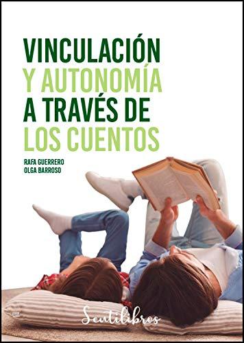 Vinculación y autonomía a través de los cuentos de Rafa Guerrero