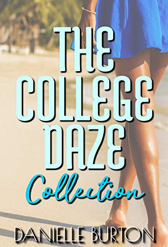 The College Daze Collection (Full Series Box Set) (English Edition)