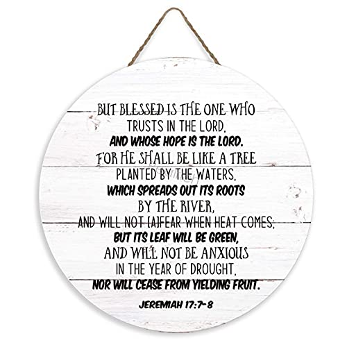 Bible Verse Hanging Wood Sign, Blessed is The Man Who Trusts in The Lord, Jeremiah 17:7 Rustic Round...