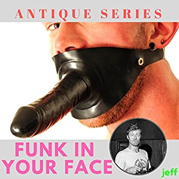Funk in Your Face