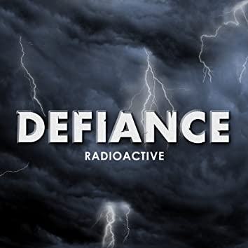 """Radioactive (From """"Defiance Trailer"""") [feat. Millie Appleton]"""