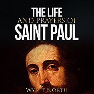 The Life and Prayers of Saint Paul cover art