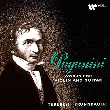 Paganini: Works for Violin and Guitar