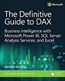 Definitive Guide to DAX, The: Business intelligence for Microsoft Power BI, SQL Server Analysis Services, and Excel (Business Skills) (English Edition)
