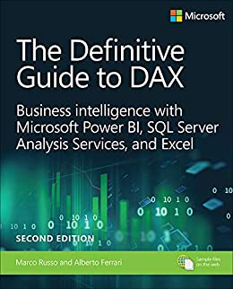 Definitive Guide to DAX, The: Business intelligence for Microsoft Power BI, SQL Server Analysis Services, and Excel (Business Skills) by [Russo Marco, Ferrari Alberto]