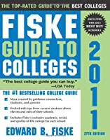 Fiske Guide to Colleges 2011