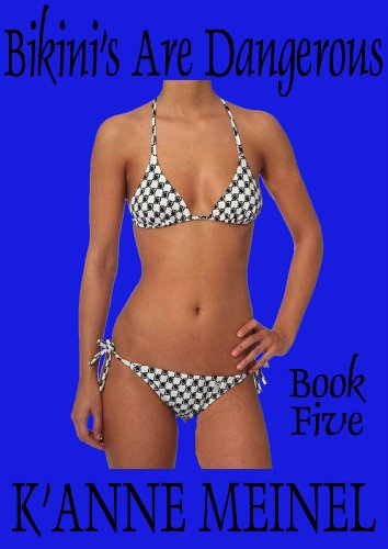 Bikini's are Dangerous 5 (English Edition)