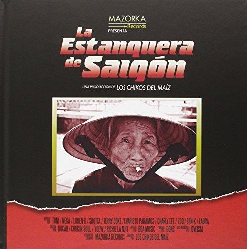 LA ESTANQUERA DE SAIGON - LOS by Los Chikos del Maíz(2014-11-01)