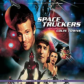 Space Truckers (Original Motion Picture Soundtrack)