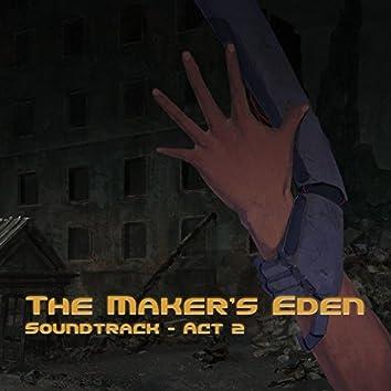 The Maker's Eden OST, Act 2
