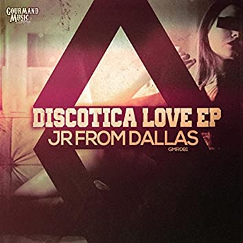 Discotica Love EP