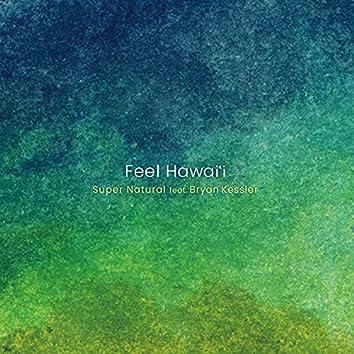 Feel Hawai'i