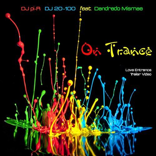 On Trance (Love Entrance) (Sunny Bikini Version)