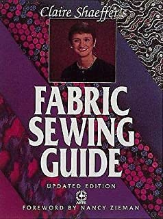 Clarie Shaeffer's Fabric Sewing Guide