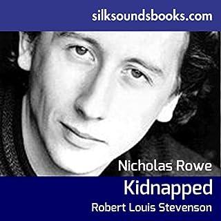 Kidnapped                   De :                                                                                                                                 Robert Louis Stevenson                               Lu par :                                                                                                                                 Nicholas Rowe                      Durée : 7 h et 17 min     Pas de notations     Global 0,0