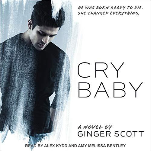 Cry Baby                   Autor:                                                                                                                                 Ginger Scott                               Sprecher:                                                                                                                                 Amy Melissa Bentley,                                                                                        Alex Kydd                      Spieldauer: 11 Std. und 54 Min.     1 Bewertung     Gesamt 3,0