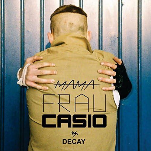 Frau Casio feat. Decay
