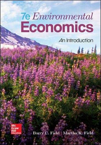 Compare Textbook Prices for Environmental Economics 7 Edition ISBN 9780078021893 by Field, Barry,Field, Martha k
