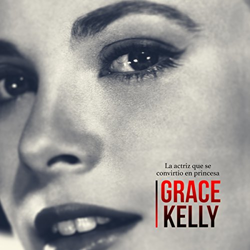 Grace Kelly audiobook cover art