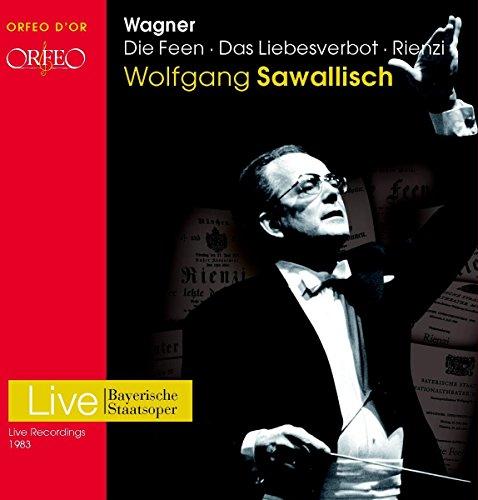 Wagner : Die Feen, Das Liebesverbot, Rienzi