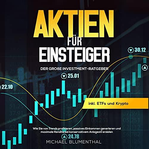Aktien für Einsteiger: Der große Investment-Ratgeber Titelbild